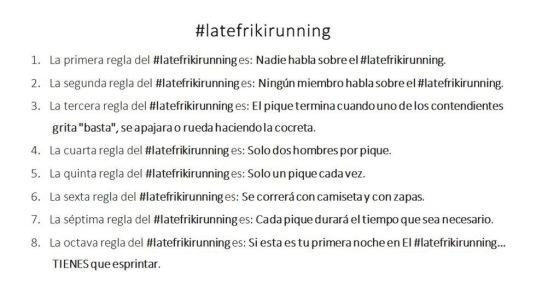 Reglas del LateFrikiRunning